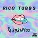 RICO TUBBS - Addicted